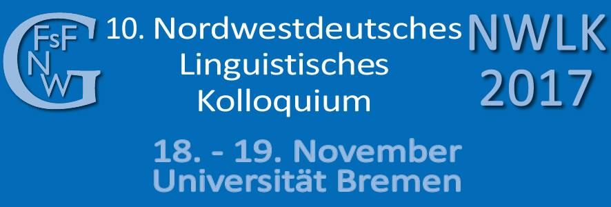 10. Nordwestdeutsches Linguistisches Kolloquium